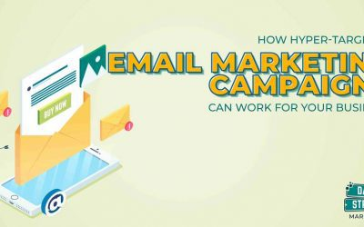 How Hyper-Targeted Email Marketing Campaigns Can Work For Your Business